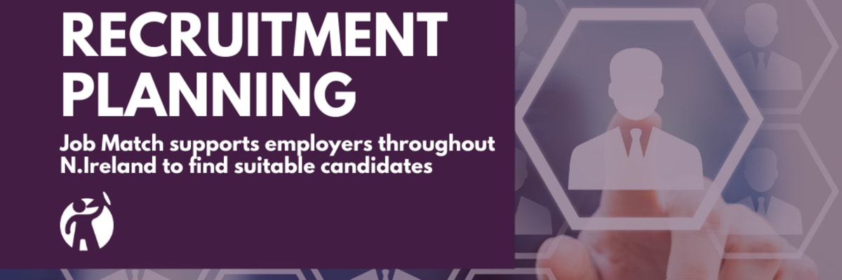 Job Match supports employers throughout NI to find suitable candidates