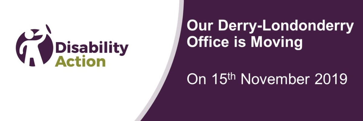 Derry Office Re-location on Friday 15th November 2019