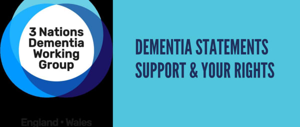 Dementia Statements: Support & Your Rights