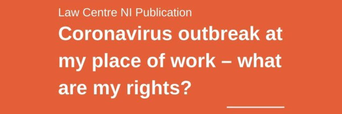 Coronavirus Outbreak At Work – What Are My Rights?