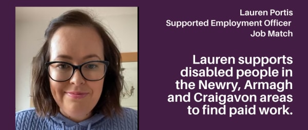 Meet Lauren who's helping disabled people find paid work