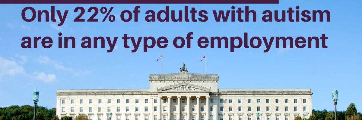 Only 22% of adults with autism are in any type of employment*
