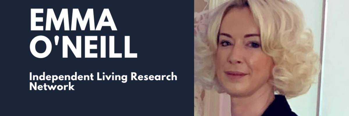 Independent Living Research Network: Emma O'Neill
