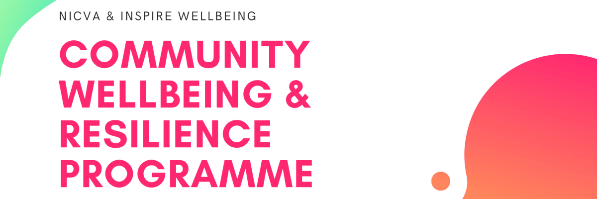 NICVA Community Wellbeing and Resilience Programme
