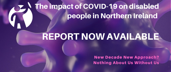 Report now available - The impact of COVID-19 on disabled people in NI