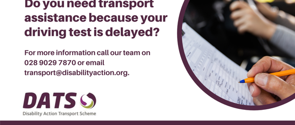 Do you need transport assistance because your driving test is delayed?