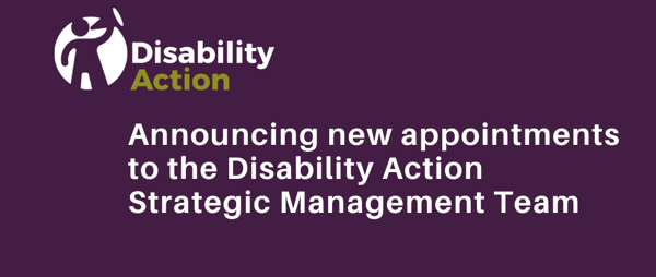 New appointments to the Disability Action Strategic Management Team