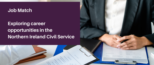 Exploring career opportunities in the Northern Ireland Civil Service