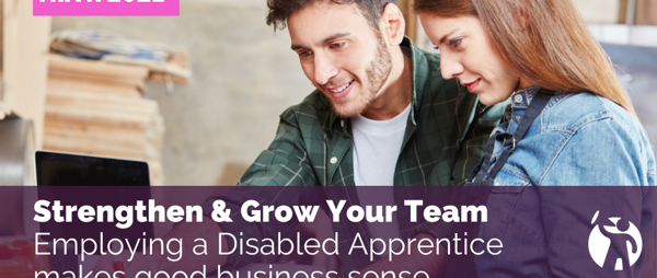 Employing a disabled apprentice makes good business sense
