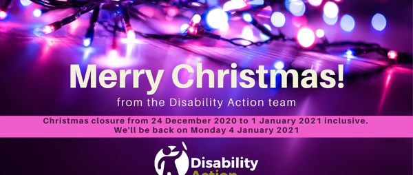 Merry Christmas from the Disability Action team
