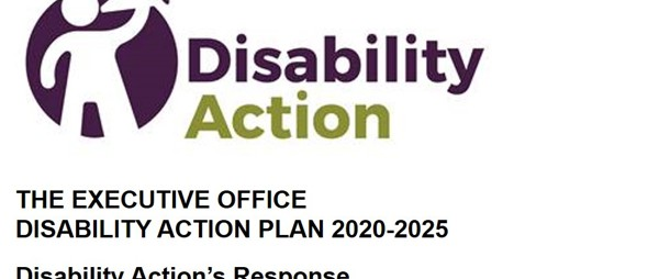 Disability Action respond to The Executive Office – Draft Disability Action Plan